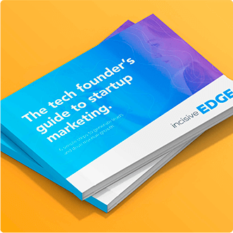 Tech Founders Guide to start up marketing